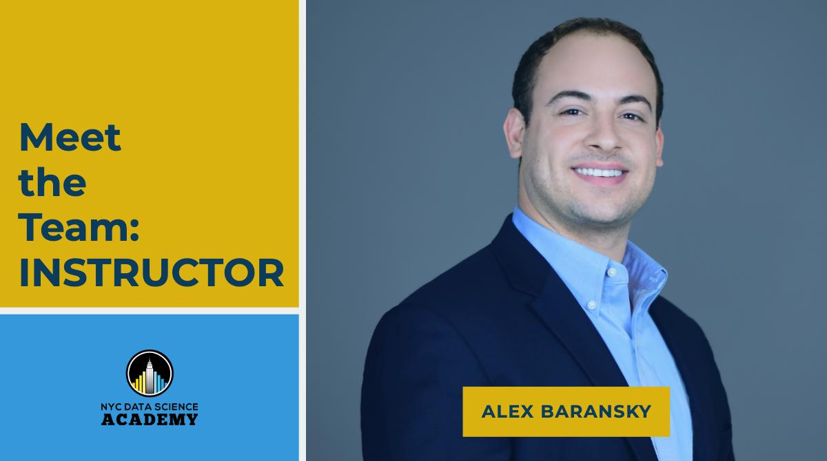 Meet the instructors Alex Baransky